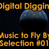 Digital Digging Music to Fly By